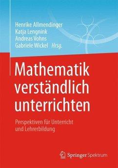 Mathematik verständlich unterrichten