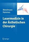 Lasermedizin in der Ästhetischen Chirurgie