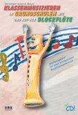 Klassenmusizieren in Grundschulen mit und auf der Blockflöte, m. Audio-CD