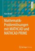 Mathematik-Problemlösungen mit MATHCAD und MATHCAD PRIME