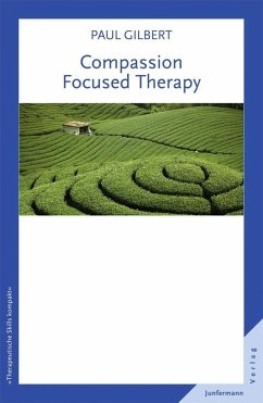 Compassion Focused Therapy - Gilbert, Paul
