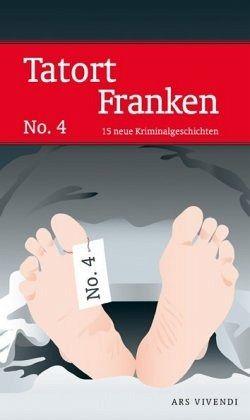 Tatort Franken Bd.4