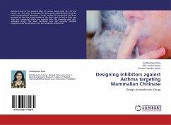 Designing Inhibitors against Asthma targeting Mammalian Chitinase