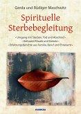 Spirituelle Sterbebegleitung