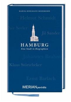 Hamburg. Eine Stadt in Biographien - Bohlmann-Modersohn, Marina