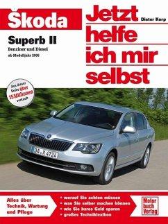 Skoda Superb - Korp, Dieter;Korp, Dieter Skoda Superb II