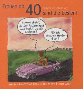 Frauen ab 40 sind die besten! - Buch - bücher.de