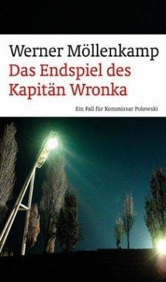 Das Endspiel des Kapitän Wronka - Möllenkamp, Werner