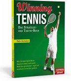 Winning Tennis - Das Strategie- und Taktik-Buch