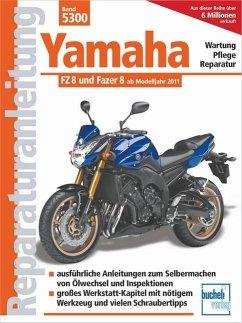 Yamaha FZ 8 und Fazer 8 ab Modelljahr 2010 - Schermer, Franz Josef