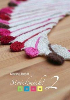 Strickmich! - Behm, Martina