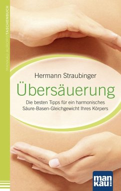 Übersäuerung - Straubinger, Hermann