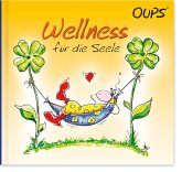 Oups Minibuch - Wellness für die Seele