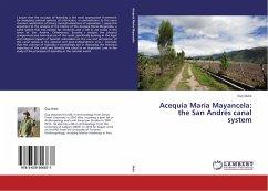 Acequia María Mayancela: the San Andrés canal system