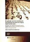 El paisaje rural en Andalucía Occidental durante los siglos bajomedievales : Actas de las I Jornadas Internacionales sobre Paisajes Rurales en Época Medieval, celebrado el 1 y 2 de Abril de 2009 en Cádiz