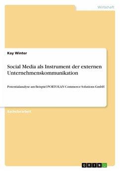 Social Media als Instrument der externen Unternehmenskommunikation