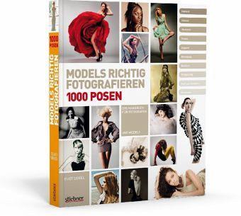 Models richtig fotografieren - 1000 Posen - Das Handbuch für Fotografen und Models - Siegel, Eliot