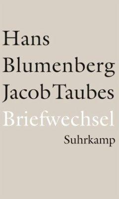 Briefwechsel 1961-1981 und weitere Materialien - Blumenberg, Hans; Taubes, Jacob