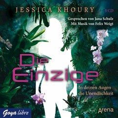 Die Einzige - In Deinen Augen die Unendlichkeit, 5 Audio-CDs - Khoury, Jessica