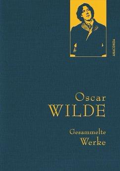 Oscar Wilde - Gesammelte Werke - Wilde, Oscar
