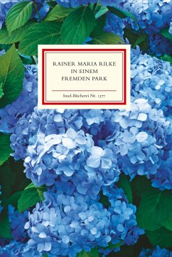 In einem fremden Park - Rilke, Rainer Maria