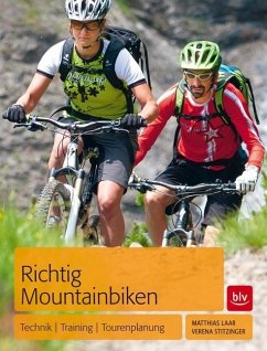 Richtig Mountainbiken - Laar, Matthias; Stitzinger, Verena