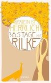 """""""Hiersein ist herrlich."""" 365 Tage mit Rilke"""