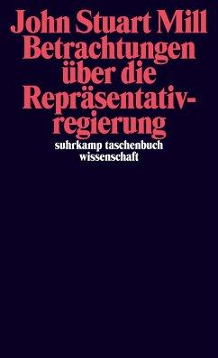 Betrachtungen über die Repräsentativregierung - Mill, John Stuart