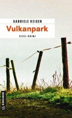 Vulkanpark / Franca Mazzari Bd.4 - Keiser, Gabriele
