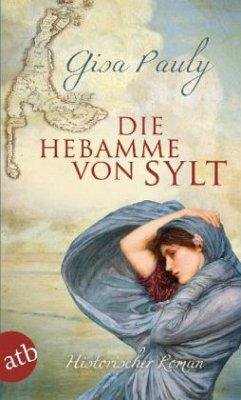 Die Hebamme von Sylt / Die Insel-Saga Bd.1