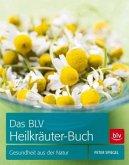 Das BLV Heilkräuter-Buch