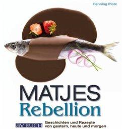Matjes Rebellion - Plotz, Henning