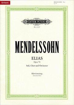 Elias op.70, Klavierauszug - Mendelssohn Bartholdy, Felix