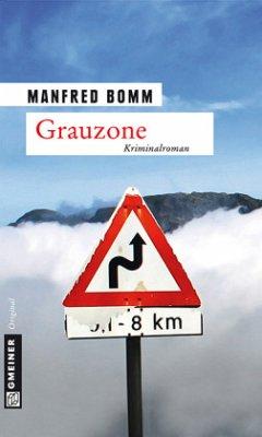 Grauzone / August Häberle Bd.13 - Bomm, Manfred