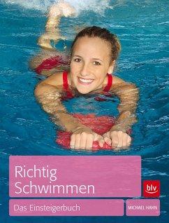 Richtig Schwimmen - Hahn, Michael