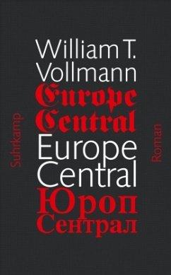 Europe Central - Vollmann, William T.