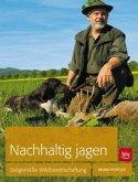 Nachhaltig Jagen