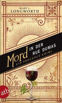 Mord in der Rue Dumas / Ein Provence-Krimi