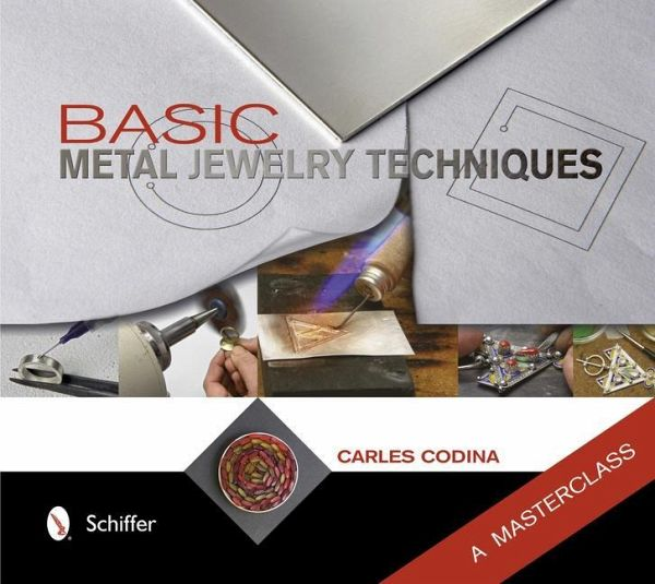 basic metal jewelry techniques von carles codina