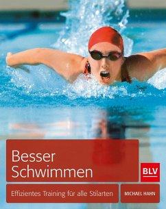 Besser schwimmen - Hahn, Michael