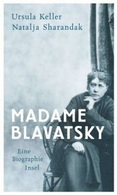 Madame Blavatsky - Keller, Ursula; Sharandak, Natalja