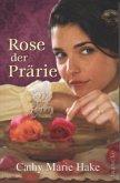 Rose der Prärie