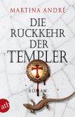 Die Rückkehr der Templer / Die Templer Bd.2