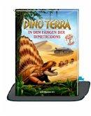 In den Fängen der Dimetrodons / Dino Terra Bd.6