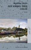 Der Himmel über Chiloé