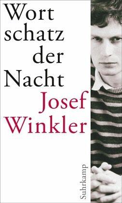 Wortschatz der Nacht - Winkler, Josef
