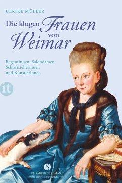 Die klugen Frauen von Weimar - Müller, Ulrike