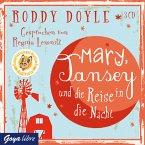Mary, Tansey und die Reise durch die Nacht, 3 Audio-CDs