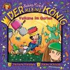 Der kleine König - Vulkane im Garten, 1 Audio-CD