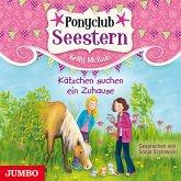 Kätzchen suchen ein Zuhause / Ponyclub Seestern Bd.2 (1 Audio-CD)